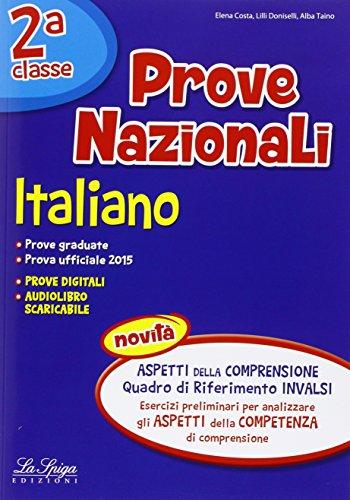 Prove nazionali. Italiano. Per la 2ª classe elementare