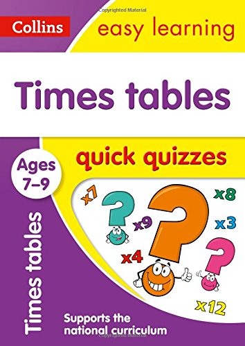 Times Tables Quick Quizzes Ages 7-9 (Collins Easy Learning KS2)