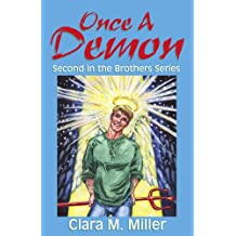 Once a Demon: Second in the Brothers Series (English Edition)