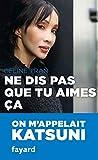 Telecharger Livres Ne dis pas que tu aimes ca (PDF,EPUB,MOBI) gratuits en Francaise