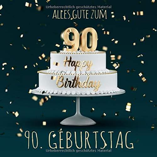 Alles Gute zum 90. Geburtstag: Gästebuch zum Eintragen mit 110 Seiten