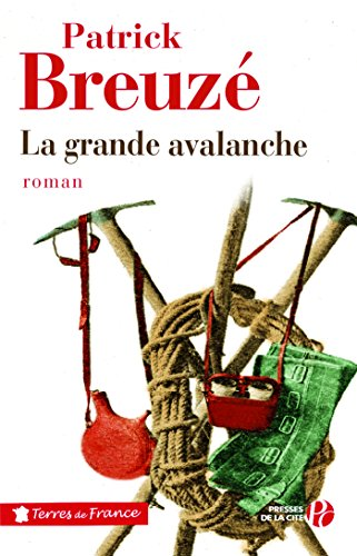 La Grande Avalanche par Patrick BREUZE
