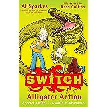 Alligator Action (S.W.I.T.C.H)