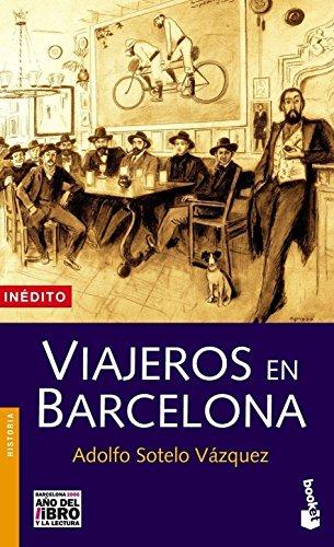 Viajeros en Barcelona (Divulgación) por Adolfo Sotelo Vázquez