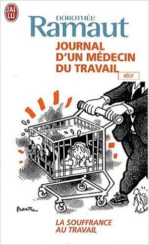 Journal d'un mdecin du travail de Dorothe Ramaut ( 28 septembre 2007 )