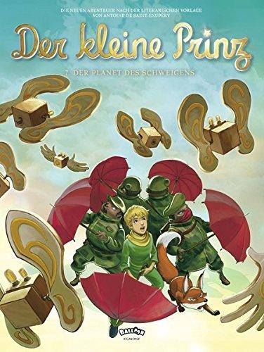 Der kleine Prinz 7: Der Planet des Schweigens (Comic)