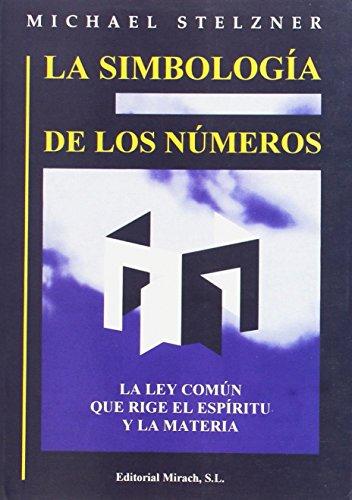 La simbologia de los numeros / The Symbolism of Numbers par Michael Stelzener