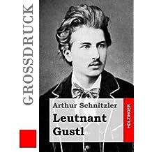 Leutnant Gustl (Großdruck) (Grossdruck)
