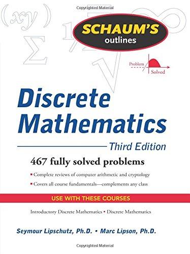 Schaum's Outline of Discrete Mathematics, Revised Third Edition (Schaum's Outline Series)