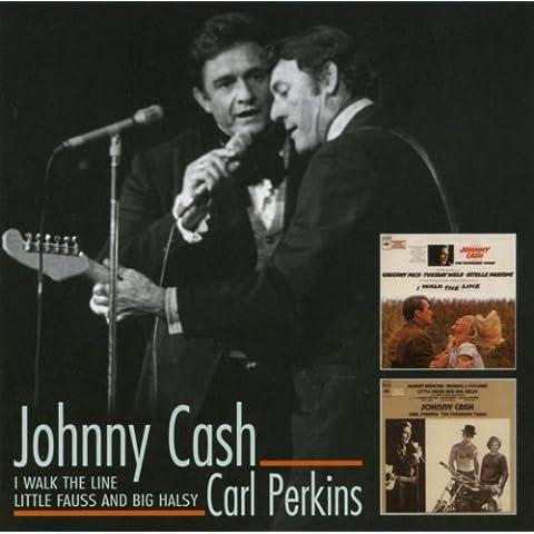 I Walk the Line/Little Fauss & Big Halsy by JOHNNY / PERKINS,CARL CASH