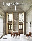Upgrade: Neuer Wohnraum durch Anbauen und Umbauen - Gestalten