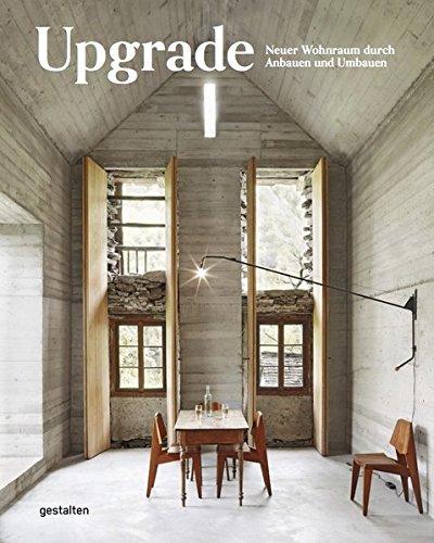Upgrade: Neuer Wohnraum durch Anbauen und Umbauen Buch-Cover