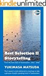 Best Selection II Storytelling: From...