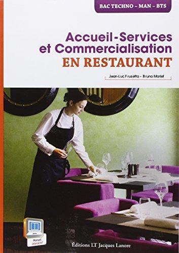 Accueil-Service et Commercialisation en restaurant : Bac Techno, MAN, BTS par Jean-Luc Frusetta