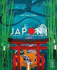 Japon ! Panorama de l'imaginaire japonais par Julie Proust Tanguy
