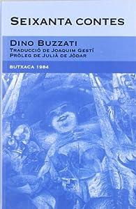 Seixanta contes par Dino Buzzati