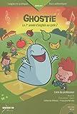 Ghostie, la 1re année d'anglais au cycle 2 : Livre du professeur (1DVD)