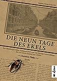 Die neun Tage des Ekels. Der Hamburger Sülze-Aufstand 1919 und wie Elfriede Schwerdtfeger ihn von ihrem Fenster aus erlebte: Eine Novelle