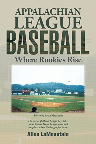 Appalachian League Baseball: Where Rookies Rise by LaMountain, Allen (2014) Paperback