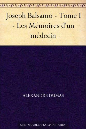Couverture du livre Joseph Balsamo - Tome I - Les Mémoires d'un médecin