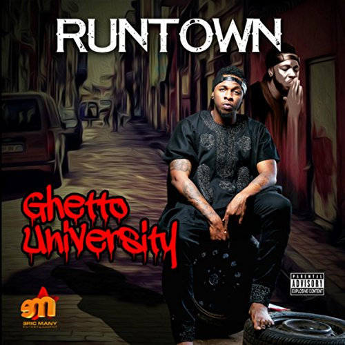 Ghetto University [Explicit]