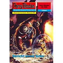 "Perry Rhodan 2298: Bericht eines Toten (Heftroman): Perry Rhodan-Zyklus ""Der Sternenozean"" (Perry Rhodan-Erstauflage)"