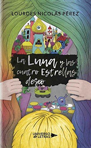 La luna y las cuatro estrellas deseo por Lourdes Nicolás Pérez