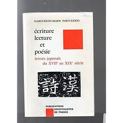 Écriture, lecture et poésie : Lettrés japonais du 17e au 19e siècle (Bibliothèque japonaise)