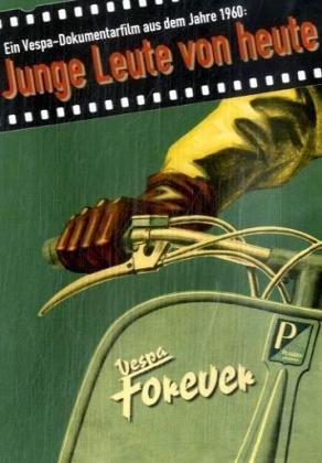 Vespa Forever - Junge Leute von heute, 1 DVD