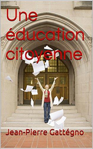 Une éducation citoyenne
