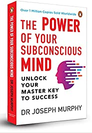 The Power of Your Subconscious Mind (Premium Paperback, Penguin India): A personal transformation and developm