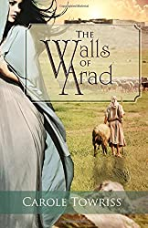 The Walls of Arad (Journey to Canaan)