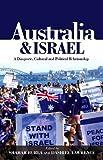 Australia & Israel: A Diasporic, Cultural & Political Relationship