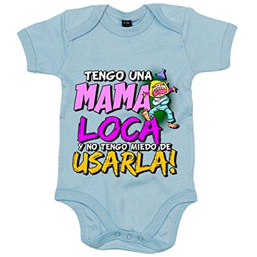 Body bebé Tengo una mamá loca y no tengo miedo de usarla - Celeste,