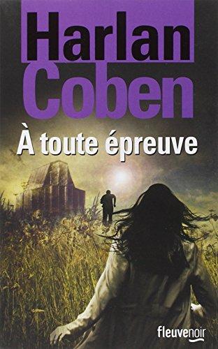 À toute épreuve. livre III | Coben, Harlan (1962-....). Auteur