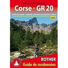Corse GR 20 : Une randonnée à travers la
