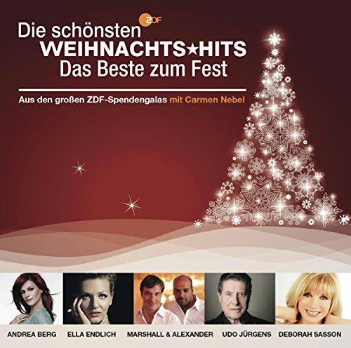 Die schönsten Weihnachts-Hits - Das Beste zum Fest