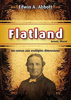 Flatland (Annoté, Illustré) (French Edition) by [Abbott, Edwin A]