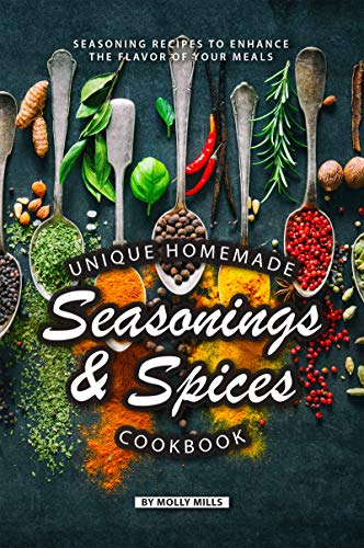 onings and Spices Cookbook: Seasoning Recipes to Enhance the Flavor of Your Meals (English Edition) ()