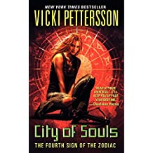 City of Souls: The Fourth Sign of the Zodiac (Signs of the Zodiac Series)