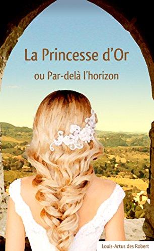 La Princesse d'Or: Par-delà l'horizon