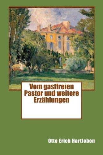 Vom gastfreien Pastor und weitere Erzählungen