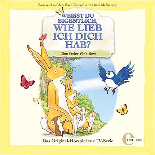 Eine Feder fürs Nest (Das Original-Hörspiel zur TV-Serie) (Ich Liebe Dich Mp3)