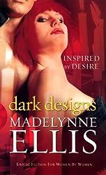 Dark Designs (Black Lace) by Madelynne Ellis (2006-11-09)