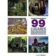 99 Lugares Encantados Donde Pasar Una Noche En Vela (Otros)