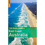 The Rough Guide to East Coast Australia (Rough Guide Travel Guides)