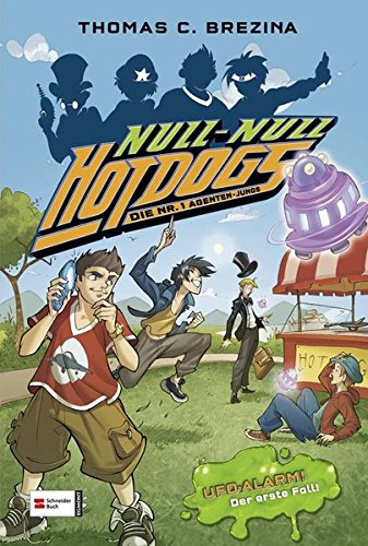 Preisvergleich Produktbild Hot Dogs - Die Nr. 1 Agenten-Jungs, Band 01: UFO-Alarm! Der erste Fall!