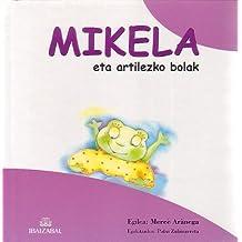 Mikela Eta Artilezko Bolak (Mikela Bilduma)