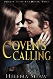 Coven's Calling (Night Hunters Book 2)