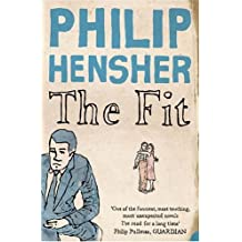 The Fit by Philip Hensher (4-Apr-2005) Paperback